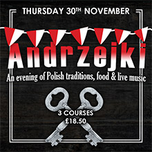 Events in Chesham - St Andrew's Night - Andrzejki - An evening of Polish traditions, food and live music