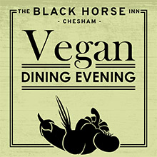 Vegan Dining Evening at The Black Horse Inn, Chesham.