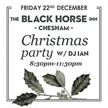 Christmas in Chesham 2017. The Black Horse Inn Christmas party with DJ Ian playing all the Christmas classics!