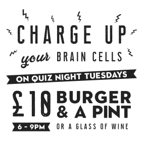 Quiz Night Tuesdays special offer - £10 burger & a pint or glass of wine
