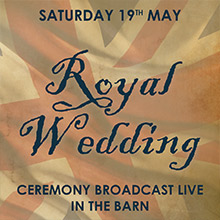 May Events in Chesham - The Royal Wedding Ceremony Broadcast at The Black Horse Inn